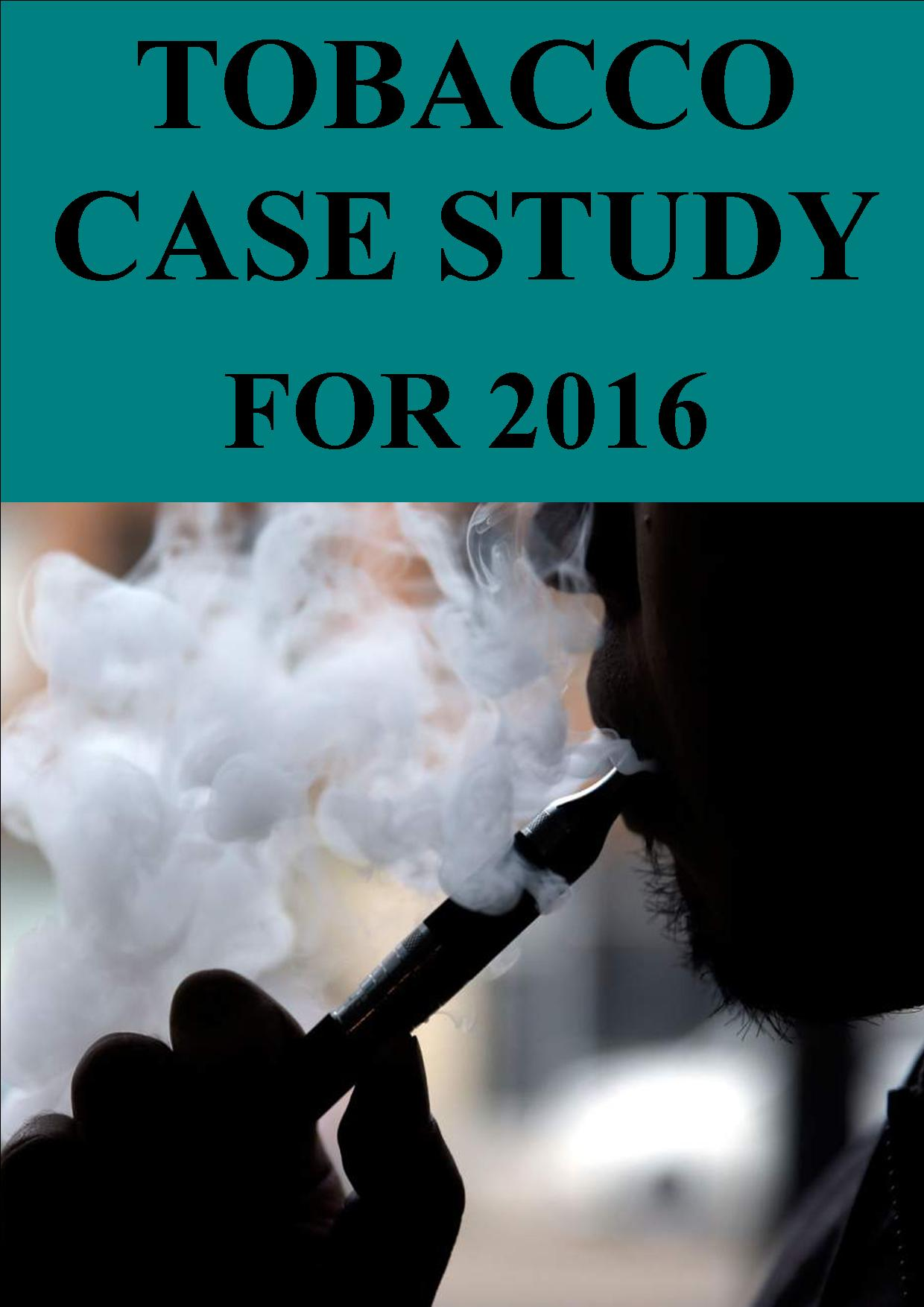 Unit 4b Tobacco Case Study for 2016