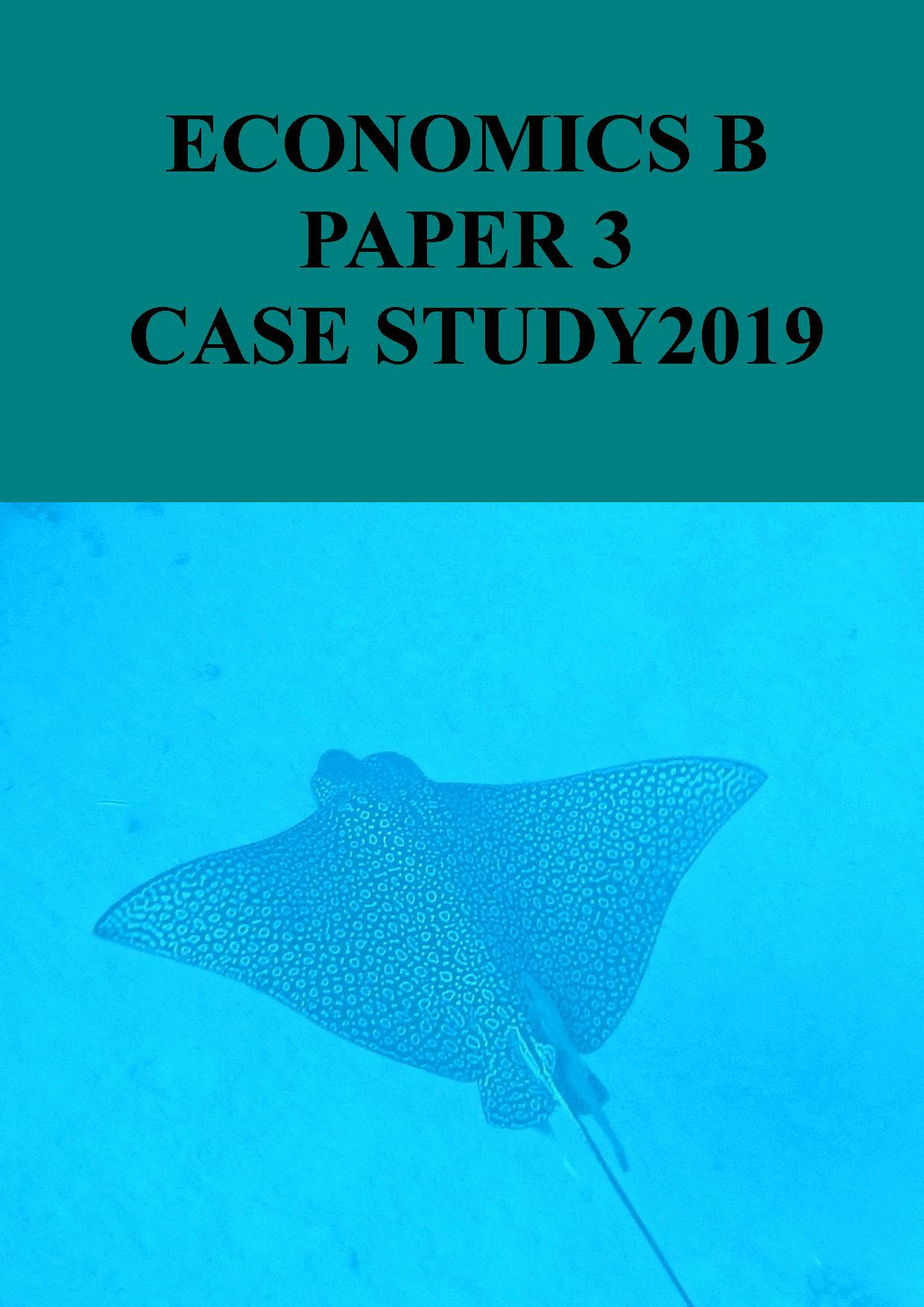 Paper 3 Case Study 2019 edition