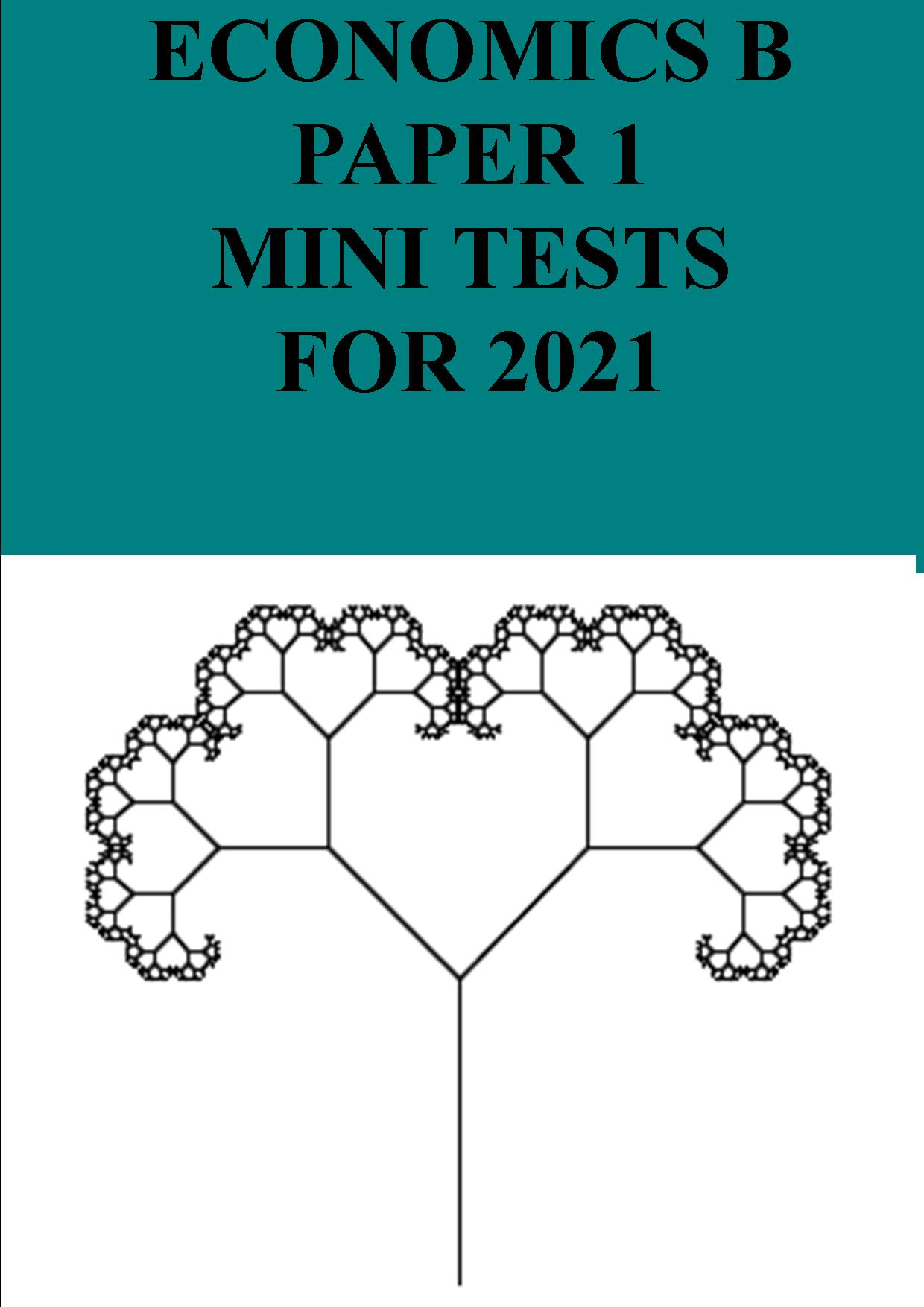 Paper 1 mini tests for 2021
