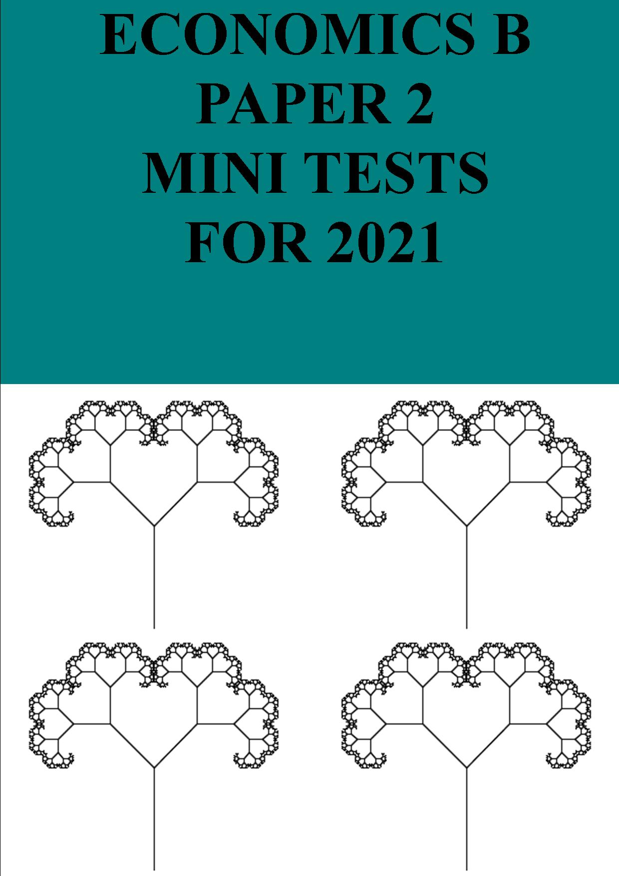 Paper 2 mini tests for 2021