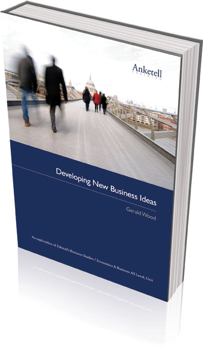 Unit 1 textbook: Developing New Business Ideas